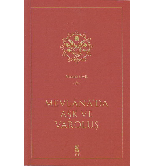 Mevlana Da Ask Ve Varolus